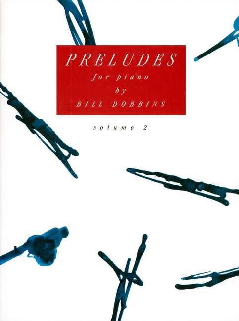Preludios Vol. 2 Dobbins, Bill Bill Bill rendimiento libro Piano 9790206309403 25014f